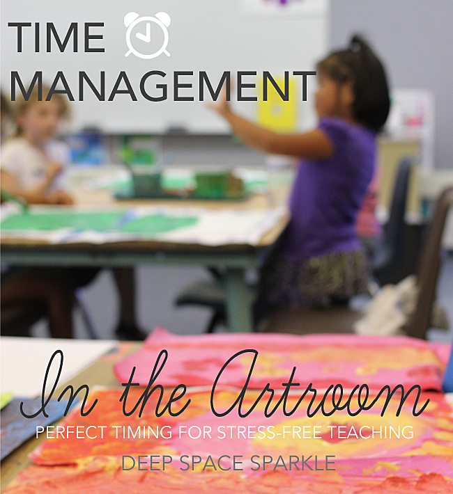 Time management in the art room: tips for stress free teaching