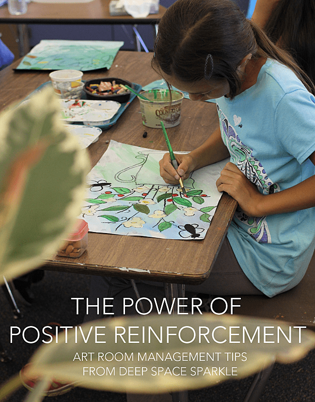 Art room management tips: How positive reinforcement affects the young artist