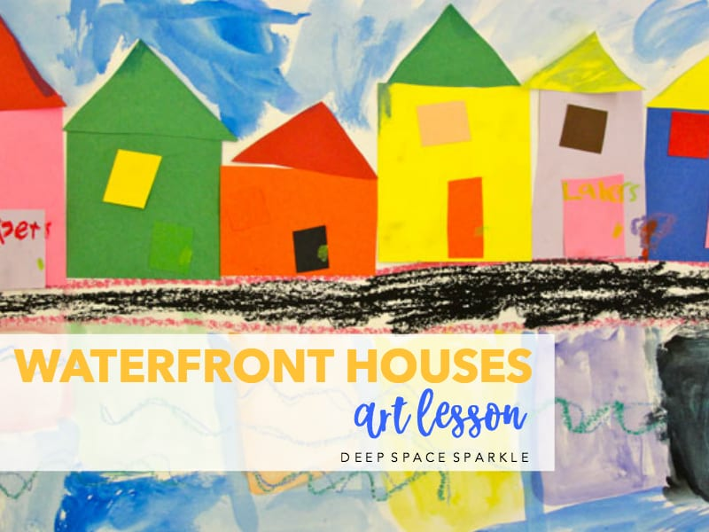 Waterfront Houses Art Lesson