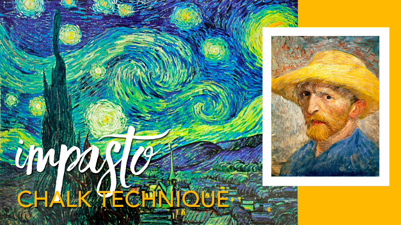 VAN GOGH CHALK TECHNIQUE