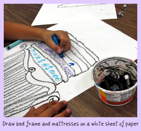 Princess and the pea- drawing the bed and mattress