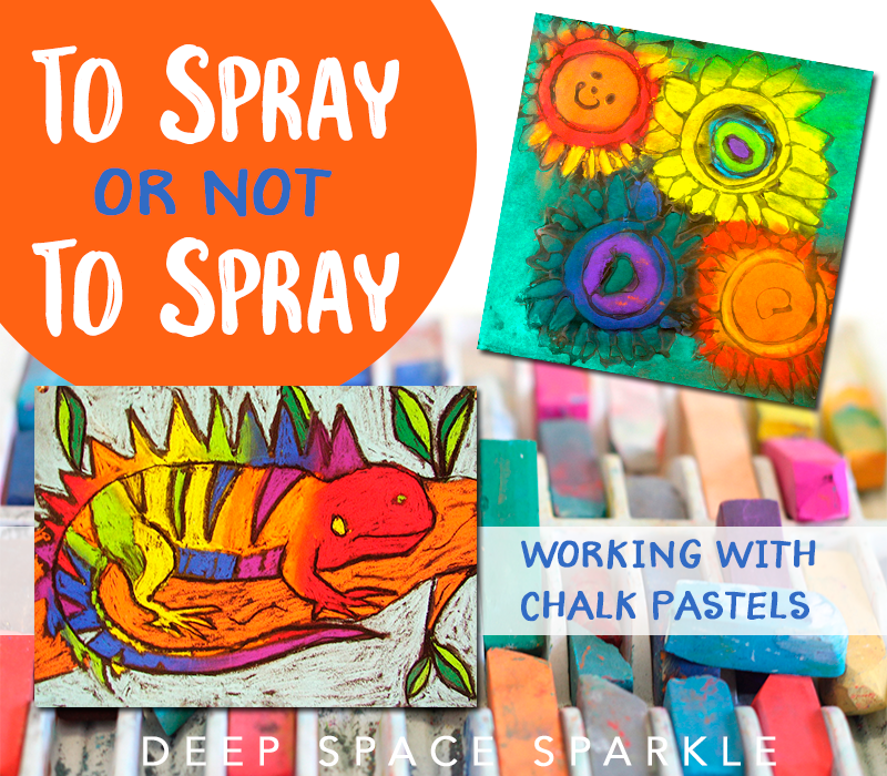 To Spray or Not to Spray: My best advice for working with chalk pastels in children's art