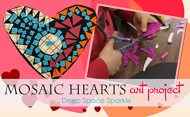 Mosaic hearts art lesson deep space sparkle mosaic hearts art lesson sciox Image collections