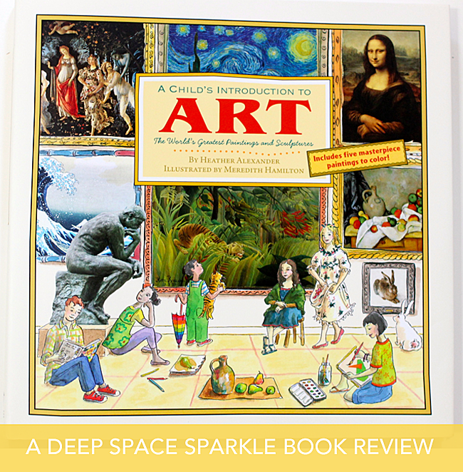 Deep Space Sparkle reviews a Child's Introduction to Art