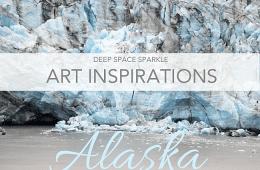 Art Inspiration from Alaska