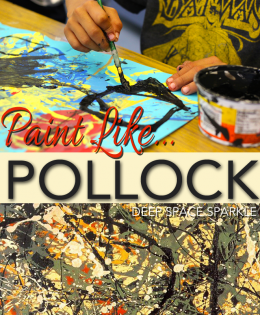 Paint Like Pollock: Art Project for Grades K-2
