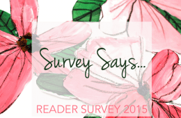 Survey Says…Reader Survey Results 2015