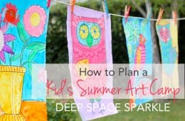 How to Host a Summer Art Camp for Kids-Part 1