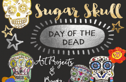 Sugar Skulls & Day of the Dead Art Ideas