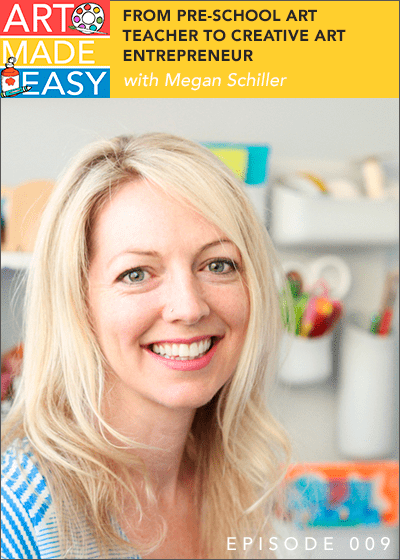 Art Made Easy podcast with Megan Schiller from the Art Pantry