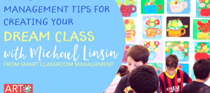Easy Management Tips for Creating Your Dream Class – Art Made Easy 012