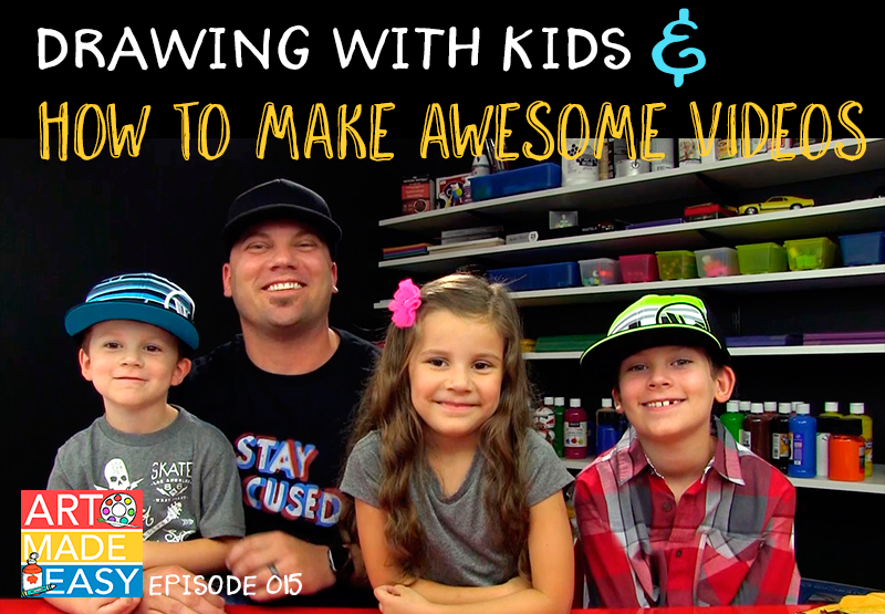 Art Made Easy 015: How to draw with Kids and make Awesome Videos with Art Hub for Kids owner Rob Jensen