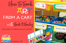 Teaching from a Cart – Art Made Easy 017