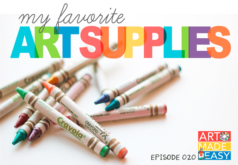 The best art supplies to use with kids: download a checklist and listen to how I use each product on Art Made Easy