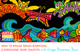 How to Break Down Barriers & Showcase Your Talent – Art Made Easy 021