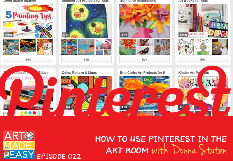 How to use Pinterest in the Art Room: Art Made Easy podcast for art teachers