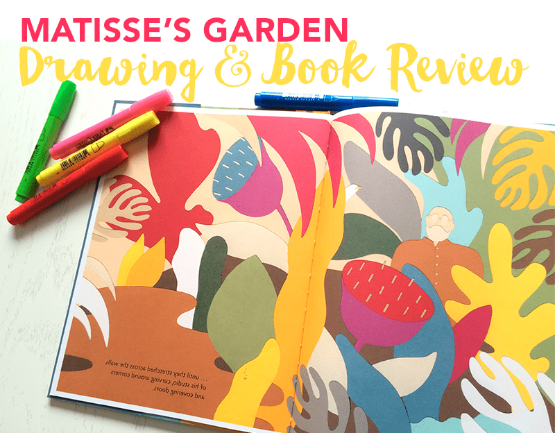 Matisse's garden Art project & book review