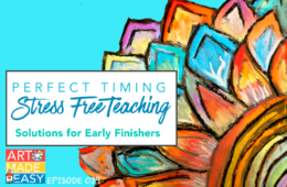 Perfect Timing: Solutions for Early Finishers – Art Made Easy 029