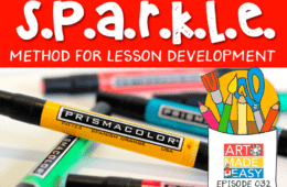 The SPARKLE Method for Lesson Development – Art Made Easy 032