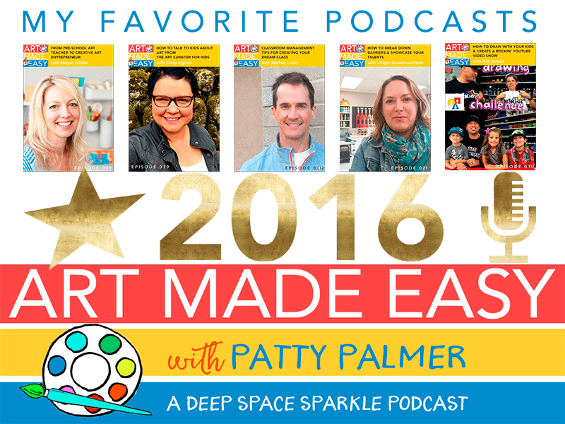 My favorite podcast episodes of 2016 from Art Made Easy