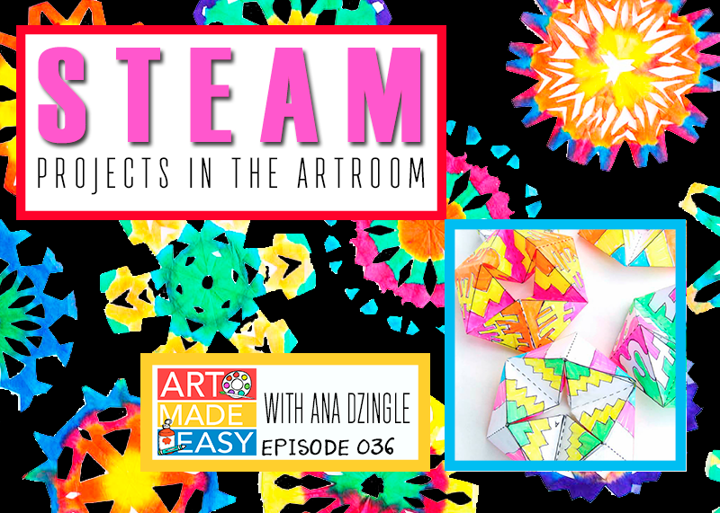 How to incorporate STEAM projects into your art program