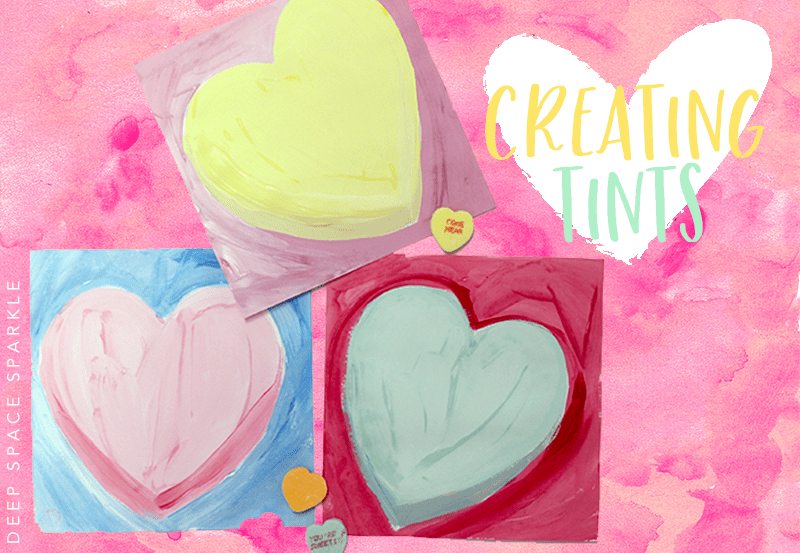 Candy Hearts Valentine's Day Art Project: Learn how to mix tints