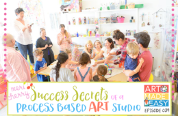 Success Secrets of a Process-Based Art Studio: Art Made Easy 039