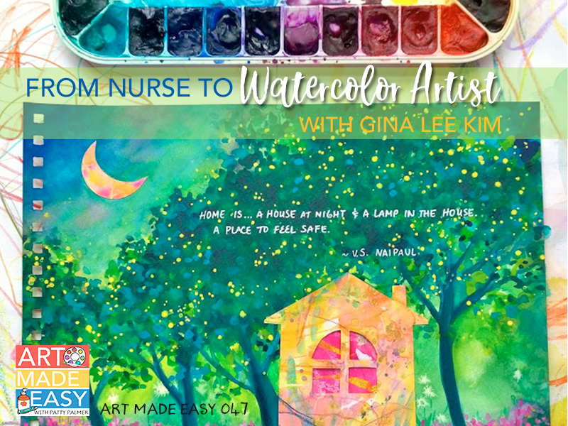 From Nurse to Watercolor Artist with Gina Lee Kim: AME 047