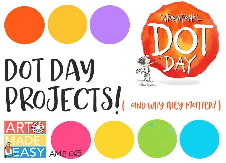 Art Projects for Dot Day