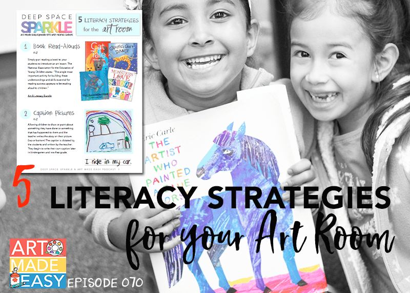 5 Literacy Strategies for the Art Room: Connect with literature without sacrificing art time!