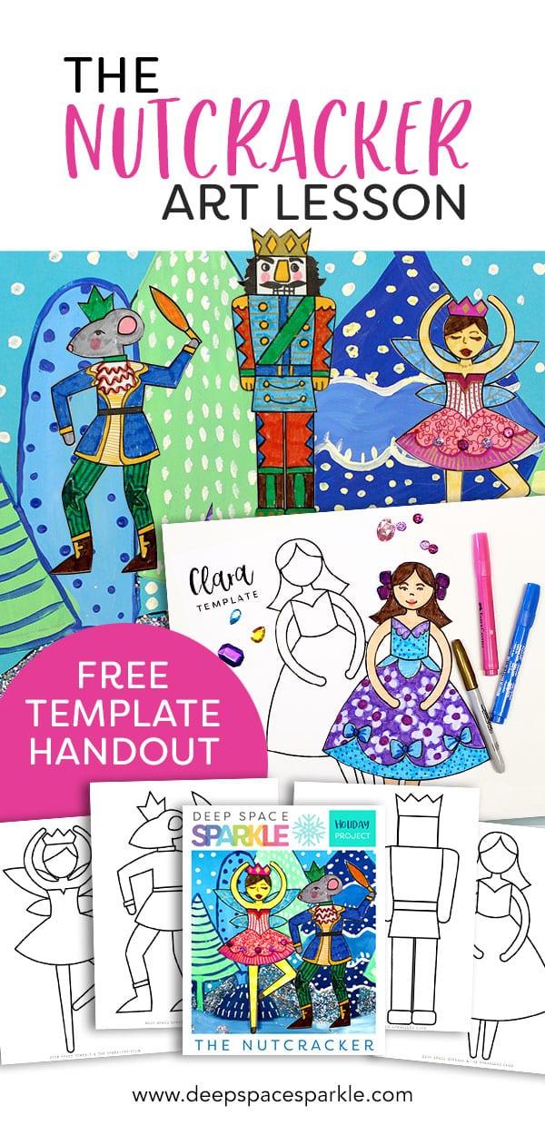 Free template handout- nutcracker art lesson