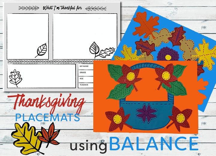 Thanksgiving Placemats using Balance