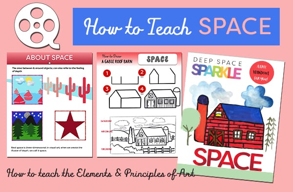 How to teach the Elements & Principles of Art: Space