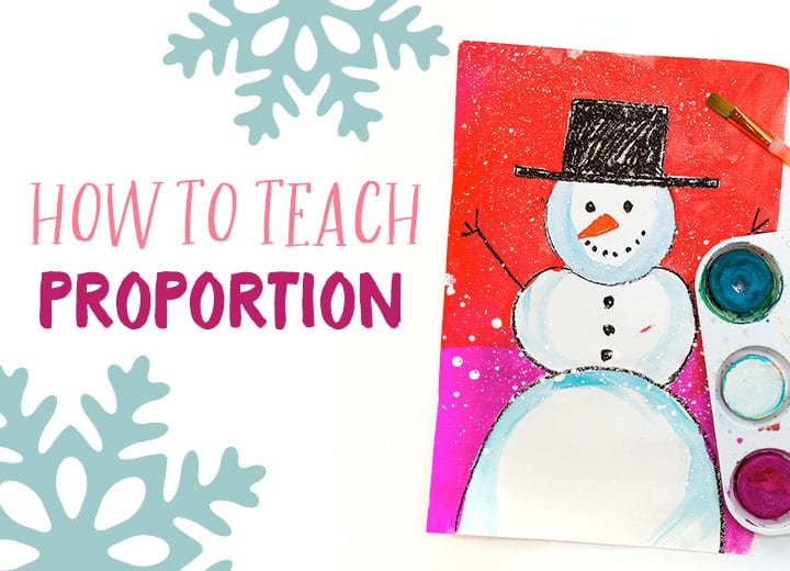 how to teach proportion snowman project winter lesson for kids tempera cake paints