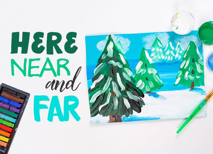 here near and far winter lanscape project for kids