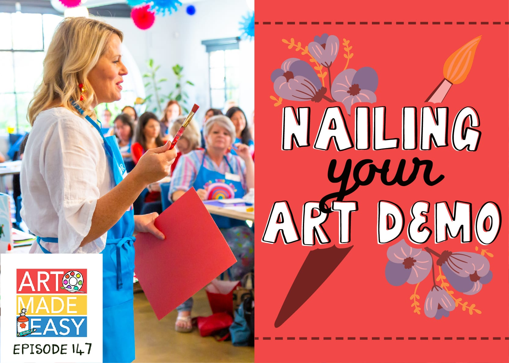 Nailing your Art Demo Podcast AME 147
