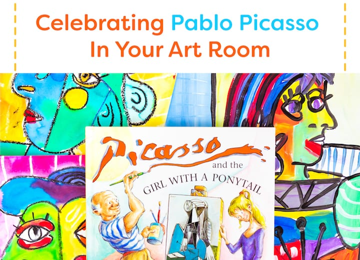 Celebrating Pablo Picasso in Your Art Room