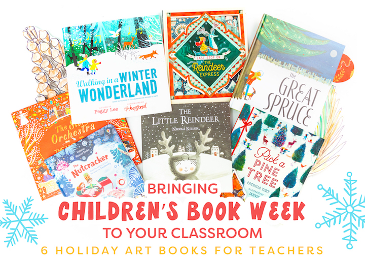 bringing children's book week to your classroom holiday art books for teachers