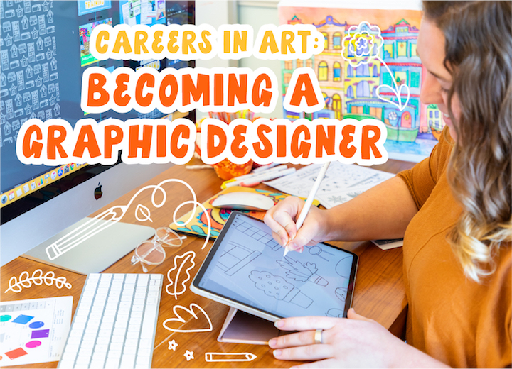 Careers in art, becoming a graphic designer